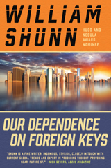 Our Dependence on Foreign Keys: A Tale of the Near Future by William Shunn