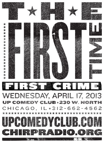The First Time: First Crime, April 17, 2013, UP Comedy Club