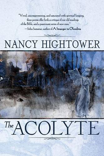 The Acolyte by Nancy Hightower