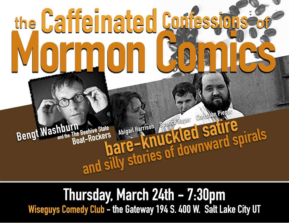 Caffeinated Confessions of Mormon Comics: Thursday, March 24, Wiseguys, Salt Lake City