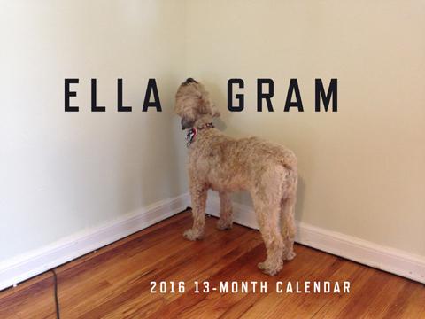 Ella-Gram 2016 13-Month Calendar