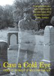 'Cast a Cold Eye' by Derryl Murphy & William Shunn