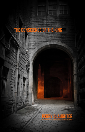 'The Conscience of the King' by Perry Slaughter