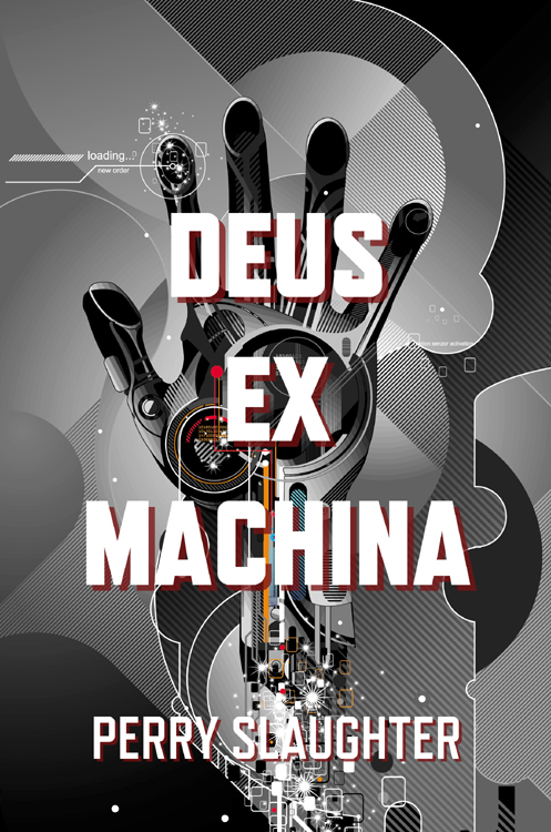 'Deus ex Machina' by Perry Slaughter