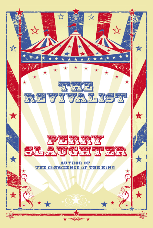 'The Revivalist' by Perry Slaughter