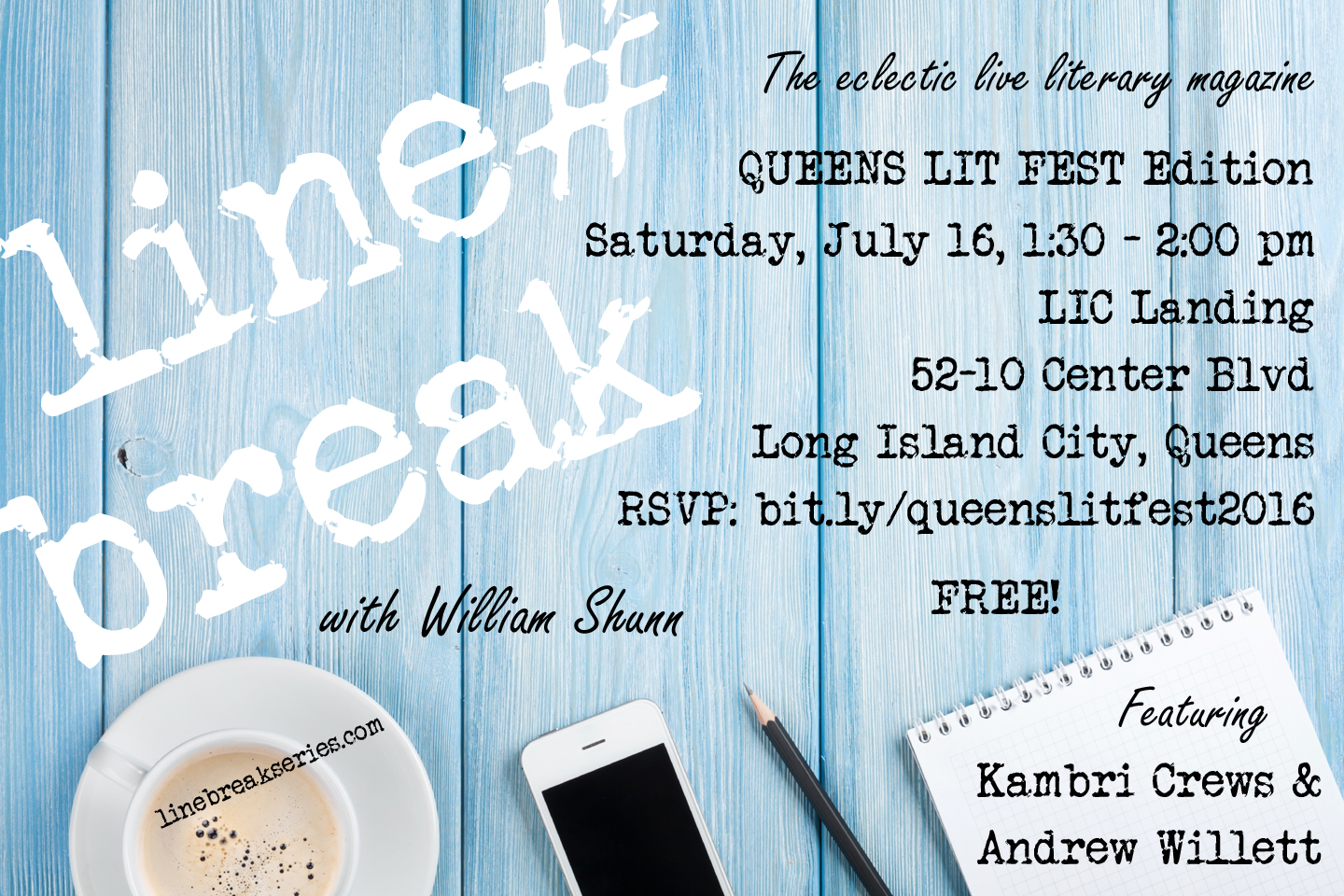 Line Break Reading Series at the Queens Lit Fest, Saturday, July 16, 1:30-2:00 pm