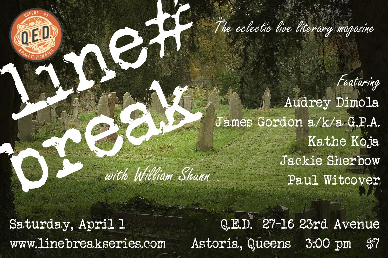 Line Break #6: Saturday, April 1, 2017, 3:00 p.m.