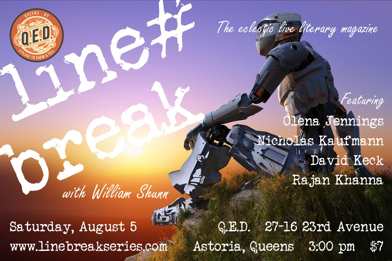 Line Break #10: Saturday, August 5, 2017, 3:00 p.m.